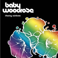 Baby Woodrose – Chasing Rainbows