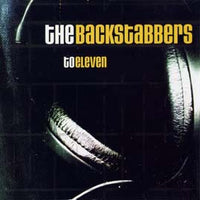 The Backstabbers - To Eleven