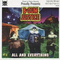 B-Gum Justice – All And Everything