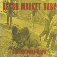 Black Market Baby – Bloodstreet Boys