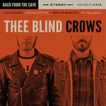 Thee Blind Crows – Back From The Cave