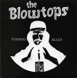 The Blowtops – Voodoo Alley