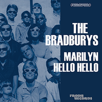 The Bradburys – Marilyn / Hello Hello