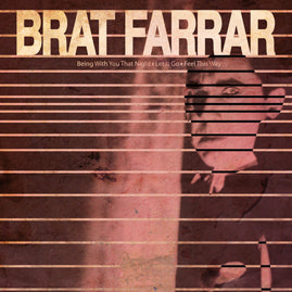 Brat Farrar– Being With You That Night