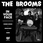 The Brooms – In Your Face
