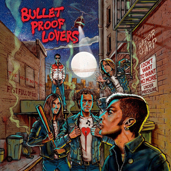 Bullet Proof Lovers – Bullet Proof Lovers