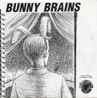 Bunny Brains – You Got It Comin'