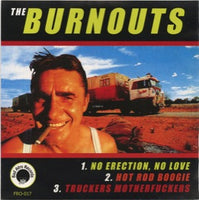 The Burnouts – No Erection, No Love
