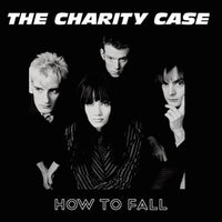 The Charity Case – How To Fall