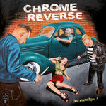Chrome Reverse – They Wanna Fight!