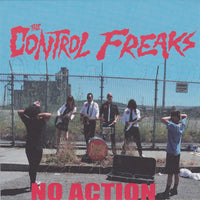 Control Freaks – No Action