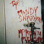 The Candy Snatchers ‎– Moronic Pleasures
