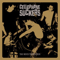 Cellophane Suckers – Too Much Temptation