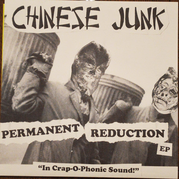 Chinese Junk – Permanent Reduction EP