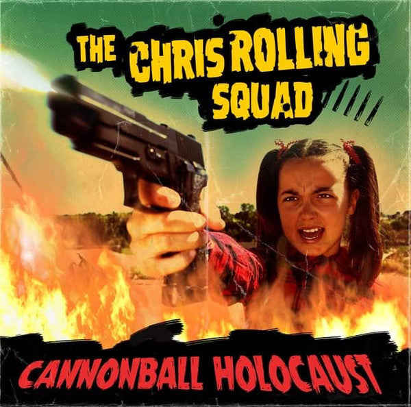 The Chris Rolling Squad – Cannonball Holocaust (out 16th April)