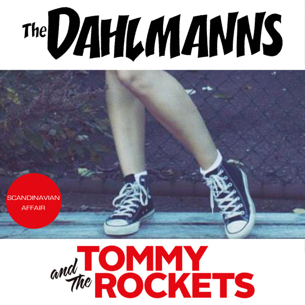 The Dahlmanns / Tommy and The Rockets - Scandinavian affair