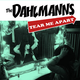 The Dahlmanns – Tear Me Apart