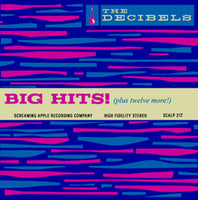 The Decibels – Big Hits!