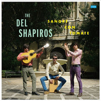 The DEL SHAPIROS - Sangre Con Tomate