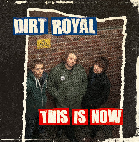 Dirt Royal – This Is Now