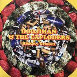 Doojiman & The Exploders – Rickety Cricket / Shameless