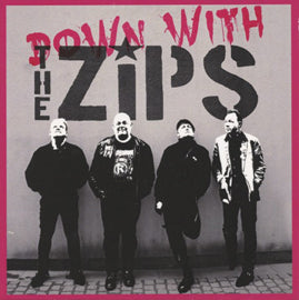 The Zips – Down With The Zips