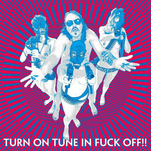 Dragontears – Turn On Tune In Fuck Off!!
