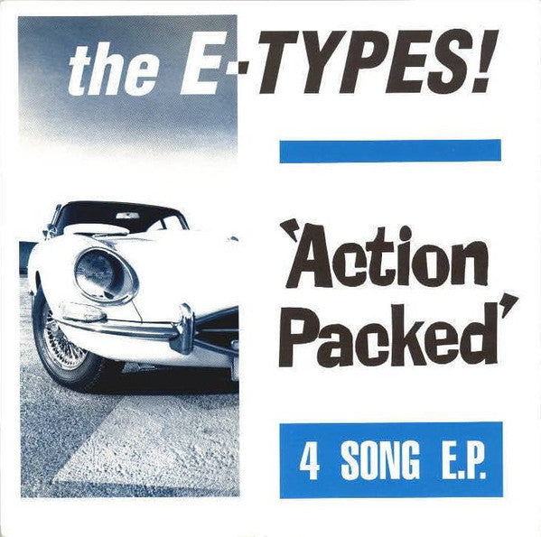 The E-Types! – Action Packed