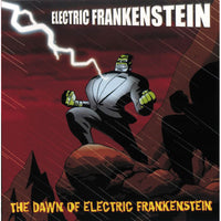 Electric Frankenstein – The Dawn Of Electric Frankenstein