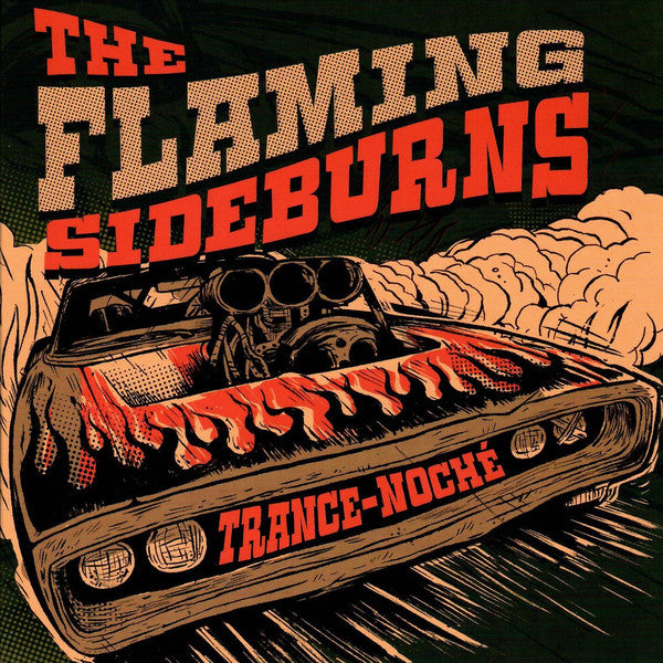 The Flaming Sideburns – Trance-Noché