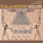 Fuad & The Feztones – Beeramid