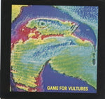 Game For Vultures – Goin' My Way