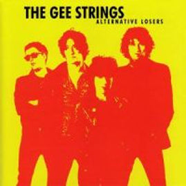 The Gee Strings– Alternative Losers