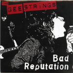 The Gee Strings  – Bad Reputation