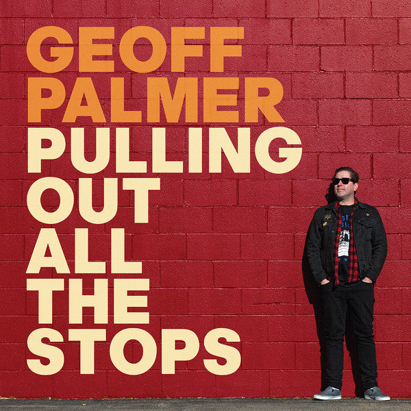 Geoff Palmer – Pulling Out All The Stops