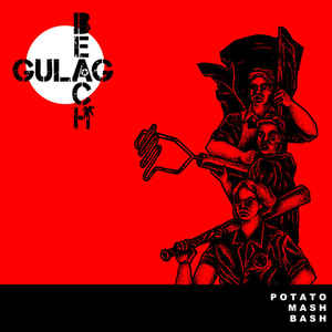Gulag Beach – Potato Mash Bash