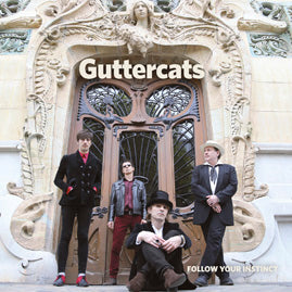GUTTERCATS – Follow Your Instinct (Repress Coloured Version)