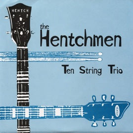 The Hentchmen – Gravel-Bite