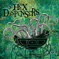 The Hex Dispensers – The Hex Dispensers