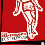 The Hi-Risers – Lost Weekend