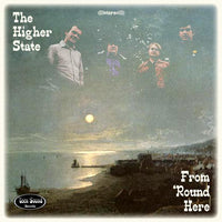 The Higher State – From 'Round Here