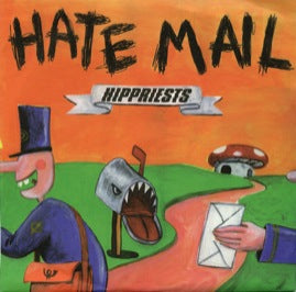 Hippriests - Hate Mail