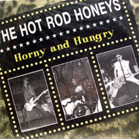 The Hot Rod Honeys – Horny And Hungry