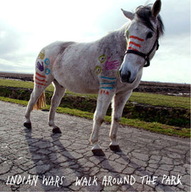 Indian Wars – Walk Around The Park