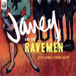 Janey And The Ravemen – Stay Away From Boys