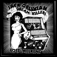 Jack Oblivian and the Dream Killers – Lost Weekend