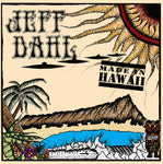 Jeff Dahl – Made In Hawaii