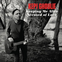 Kepi Ghoulie – Keeping Me Alive / Accused of Love