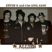 Kevin K & The Real Kool Kats – Allies