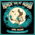 King Salami & The Cumberland Three – Howlin' For My Woman